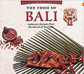 The Food of Bali: Authentic Recipes