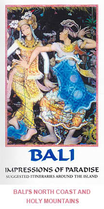 Bali, Impressions of Paradise - Suggested Itineraries around the island